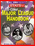 Bill James Presents... Stats All-Time Major League Handbook