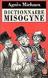 Dictionnaire misogyne par Michaux
