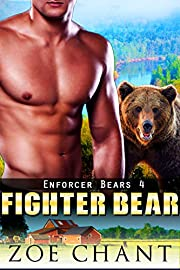 Fighter Bear (Enforcer Bears Book 4)