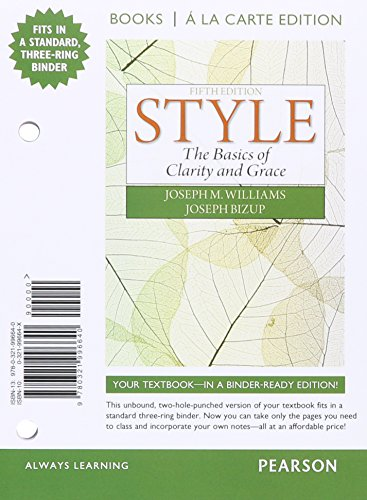 Style: The Basics of Clarity and Grace, Books a la Carte Edition Plus MyLab Writing -- Access Card Package (5th Edition) (Style In Composition And Rhetoric)