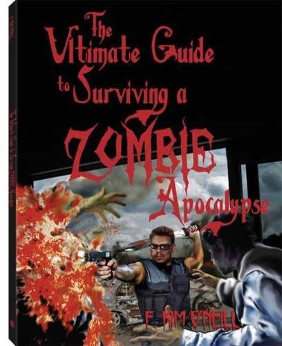 Ultimate Guide to Surviving a Zombie Apocalypse