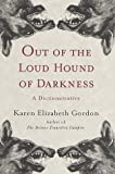 Out of the Loud Hound of Darkness, Karen Elizabeth Gordon, 0375401989