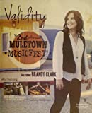 The 2nd Annual Muletown Musicfest! Featuring Brandy Clark, Anson Mount, Mackenzie Porter, Jason Eskridge and Many More - (Validity Magazine - Volume 6, Issue 9, September 2016)