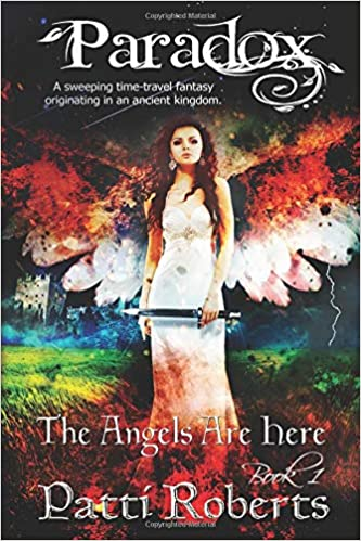 Amazon.com: Paradox - The Angels Are Here (9781791818869): Patti Roberts, Ella Medler, Tabitha Ormiston-Smith, Paradox book covers-formatting: Books