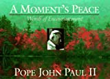 A Moment's Peace, John Paul II, 089283966X