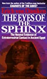 """""""The Eyes of the Sphinx The Newest Evidence of Extraterrestial Contact in Ancient Egypt"""" av Erich von Daniken"""