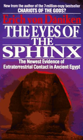 """The Eyes of the Sphinx - The Newest Evidence of Extraterrestial Contact in Ancient Egypt"" av Erich von Daniken"