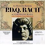 An Hysteric Return: P.D.Q. Bach at Carnegie Hall