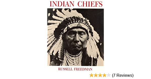 Amazon com: Indian Chiefs (9780823409716): Russell Freedman: Books
