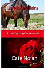 Love by the Reins (Love's Sporting Chance) by Cate Nolan (2016-03-02) Mass Market Paperback
