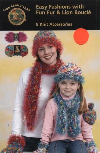Easy Fashions with Fun Fur & Lion Boucle, 9 Knit Accessories