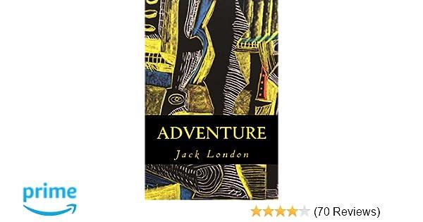 ddced5f7047d3 Amazon.com: Adventure (9781539192428): Jack London: Books