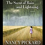 The Scent of Rain and Lightning | Nancy Pickard