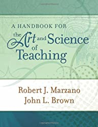 A Handbook for the Art and Science of Teaching
