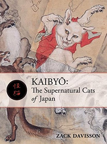 Kaibyo: The Supernatural Cats of Japan [Zack Davisson] (Tapa Blanda)