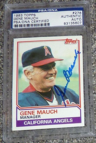 Gene Mauch Signed Auto'd 1983 Topps Angels Baseball Card Slab Autograph - PSA/DNA Certified - Baseball Slabbed Autographed Cards