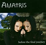 Before the Final Journey by Amatris