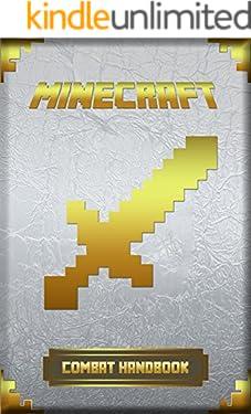 Minecraft: Combat Handbook: Ultimate Collector's Edition (Minecraft Books For Kids)