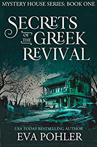 Secrets Of The Greek Revival by Eva Pohler ebook deal