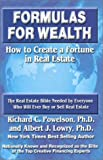 img - for Formulas for Wealth: How to Create a Fortune in Real Estate book / textbook / text book