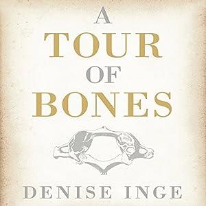 A Tour of Bones Audiobook