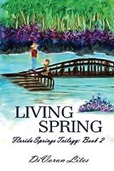 Living Spring (Florida Trilogy) Paperback