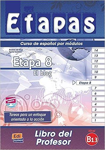 El blog - Libro del profesor (Etapas): Amazon.es: Sonia Eusebio Hermira, Isabel De Dios Martín: Libros