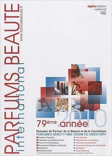 Lire Parfums  beauté international : Annuaire du parfum, de la beauté et de la cosmétique pdf, epub