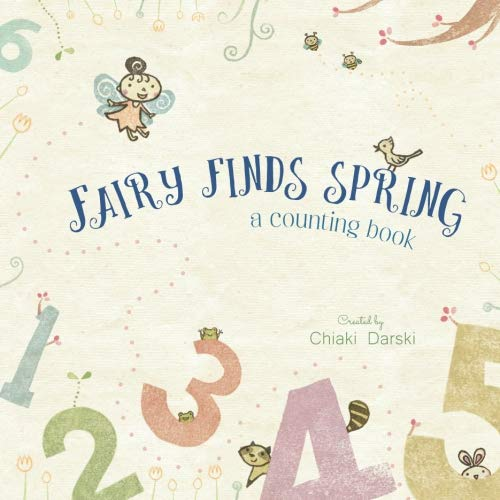 Fairy finds spring: A counting book