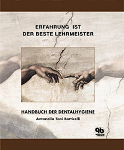 Handbuch Der Dentalhygiene  Erfahrung Ist Der Beste Lehrmeister By Antonella Tani Boticelli  2002 03 28