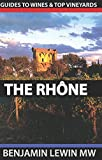 img - for Wines of the Rhone (Guides to Wines and Top Vineyards) (Volume 8) book / textbook / text book