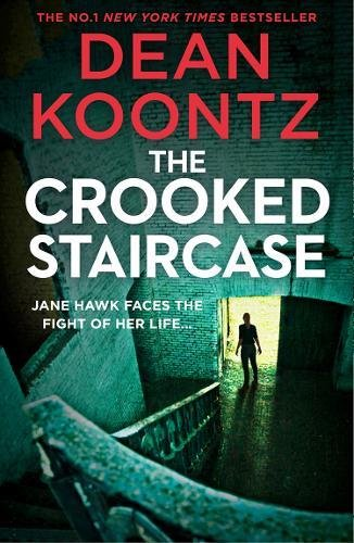The Crooked Staircase (Jane Hawk Thriller) [Paperback] Dean Koontz
