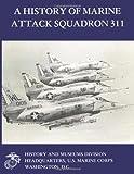 A History of Marine Attack Squadron 311, Major William J., William Sambito, USMC, 1499582501