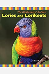 Lories and Lorikeets (The Birdkeeper's Guides) Kindle Edition
