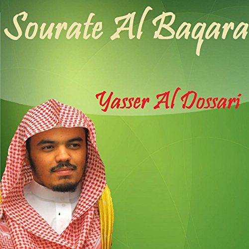 sourate al baqara mp3 yasser dossari