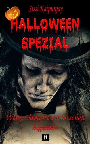 Halloween Spezial - Wenn Vampire zu lutschen beginnen (German Edition)]()