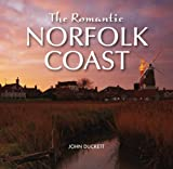 img - for The Romantic Norfolk Coast book / textbook / text book