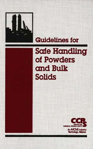 - Guidelines for Safe Handling of Powders and Bulk Solids