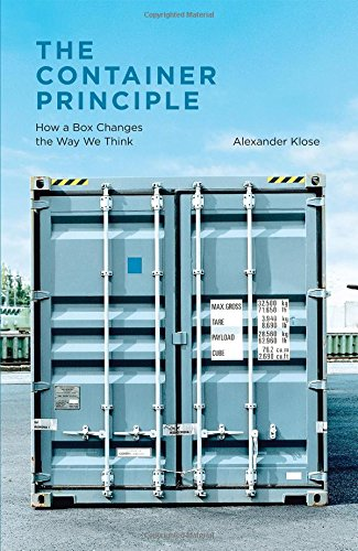 Box Unitized - The Container Principle: How a Box Changes the Way We Think (Infrastructures)