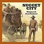 Nugget City   Wayne D. Overholser
