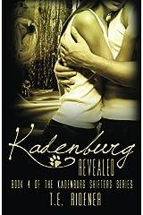Kadenburg Revealed (The Kadenburg Shifters Series) (Volume 4) by T.E. Ridener (2014-09-05)