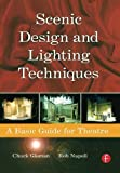 img - for Scenic Design and Lighting Techniques: A Basic Guide for Theatre by Rob Napoli (2006-09-23) book / textbook / text book