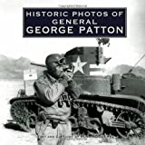 Historic Photos of General George Patton, Russ Rodgers, 1596524081
