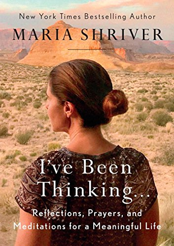 I've Been Thinking . . .: Reflections, Prayers, and Meditations for a Meaningful Life cover