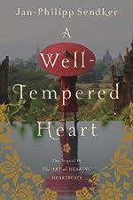 A Well-tempered Heart (Art of Hearing Heartbeats Book 2)