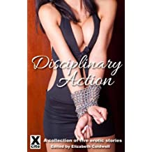 Disciplinary Action - an Xcite Books collection of erotic BDSM stories