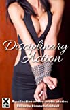 img - for Disciplinary Action - an Xcite Books collection of erotic BDSM stories book / textbook / text book