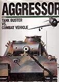 Tank Buster vs. Combat Vehicle, Alex Vanags-Baginskis, 0943231310