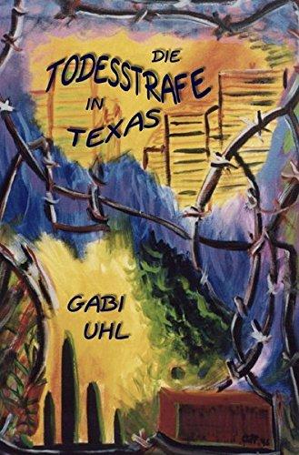 DIE TODESSTRAFE IN TEXAS: Erfahrungsberichte rund um Besuche im texanischen Todestrakt