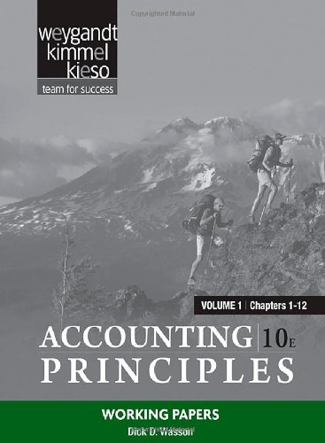 Working Papers Volume 1 (Chapters 1-12) to accompany Accounting Principles, 10e